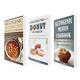 Ketogenic Pressure Cooker Recipes Box Set (3 in 1): Delicious Low Carb Instant Pot Pressure Cooker, Low Carb Donut, Low Carb Muffins Recipes (Instant Pot Pressure Cooker)