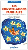 Les constellations familiales : Intégrer la sagesse des constellations familiales dans sa vie quotidienne par Manné