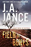 Field of Bones: A Brady Novel of Suspense (Joanna Brady)