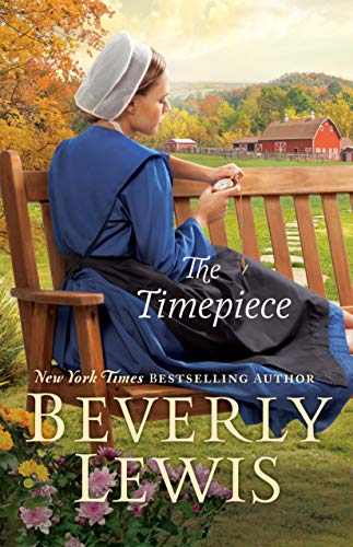 The Timepiece by [Lewis, Beverly]