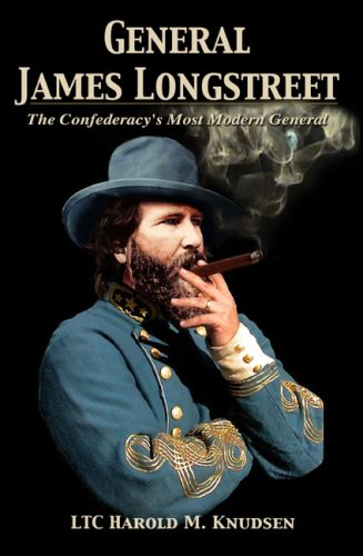 Download General James Longstreet The Confederacy's Most Modern General (Hardbound) PDF