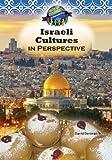 Israeli Culture in Perspective, David Derovan, 161228566X