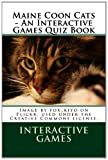 Maine Coon Cats - an Interactive Games Quiz Book, Interactive Games, 1481874292