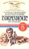 Independence!, Dana Fuller Ross, 0553800019