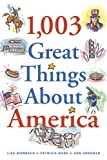 1,003 Great Things about America, Lisa Birnbach and Patricia Marx, 0740729497