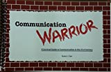img - for Communication Warrior book / textbook / text book