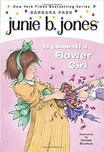 Amazon.com: Junie B. Jones Is (almost) a Flower Girl (Junie B ...