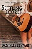 Settling Scores (Piper Anderson Series) (Volume 5)