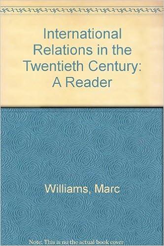 International Relations in the Twentieth Century: A Reader