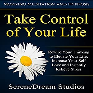Take Control of Your Life Audiobook