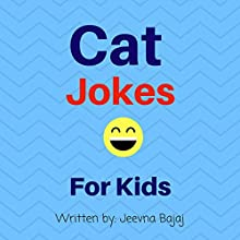 Cat Jokes: For Kids: Jolly Jokes for Kids, Book 5 Audiobook by Jeevna Bajaj Narrated by Jordan Scherer