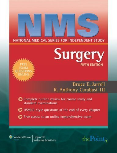 NMS Surgery (National Medical Series for Independent Study) 5th (fifth) Edition by Jarrell, Bruce E., Carabasi III MD, R. Anthony published by Lippincott Williams & Wilkins (2007)