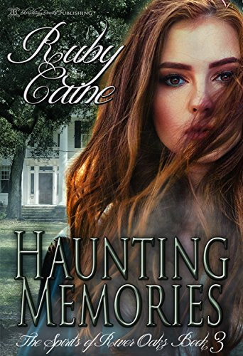 Haunting Memories (The Spirits of River Oaks Book ()