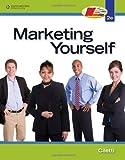Marketing Yourself (Interview Skills) by Dorene Ciletti (2010-01-19)