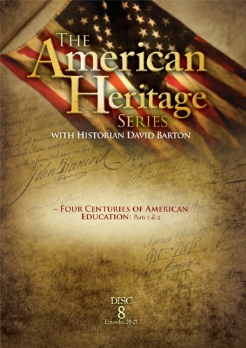 The American Heritage Series  Vol  8  Four Centuries Of American Education Parts 1 2