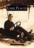 Lake Placid (NY) (Images of America) by Dean S. Stansfield (2002-06-18)