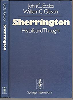Sherrington: His Life and Thought