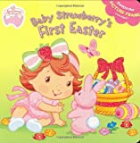 Baby Strawberry's First Easter (Strawberry Shortcake Baby)