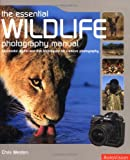 Wildlife Photography Manual, Chris Weston, 2880468086