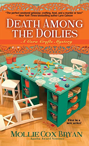 Death Among the Doilies (A Cora Crafts Mystery Book 1)