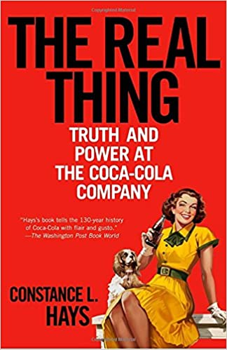 The Real Thing. Truth and Power at the Coca-Cola Company. Book Cover