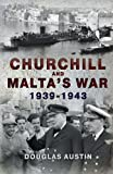 Churchill and Malta, Douglas Austin and Alfred Williams, 1445600587