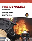Fire Dynamics (2nd Edition) (Brady Fire)