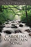 Carolina Mountain Song, Anne Blythe, 1456825496