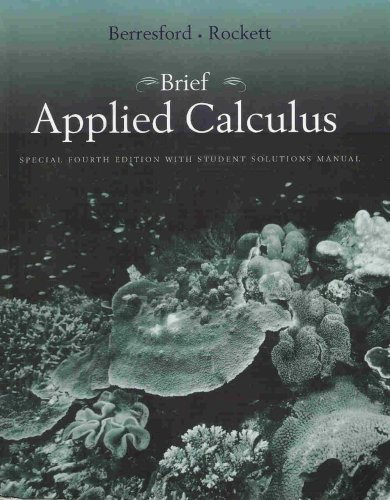 Download Brief Applied Calculus, Special 4th Edition with Student Solutions Manual pdf
