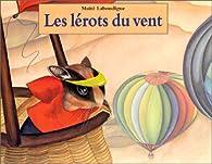 Les lérots du vent par Maïté Laboudigue