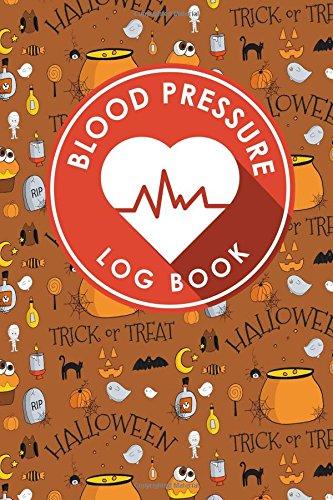 Blood Pressure Log Book: Blood Chart Pressure, Blood Pressure Monitoring Log, Blood Pressure Log Book For Women, Blood Pressure Tracking Sheet (Blood Pressure Log Books) (Volume 23) PDF