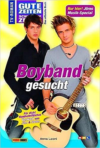 Gzsz Gute Zeiten Schlechte Zeiten Band 56 Boyband Gesucht