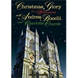 Christmas Glory from Westminster with Andrea Bocelli and Charlotte Church by BBC / Home Vision Entertainment