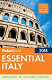 Fodor s Essential Italy 2018 (Full-color Travel Guide)