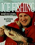 Hooked on Ice Fishing, Tom Gruenwald, 087341392X