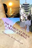 The World at Peace: A Travel Journal