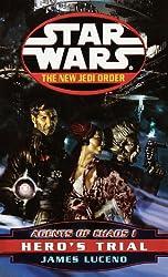 Hero's Trial: Star Wars (The New Jedi Order: Agents of Chaos, Book I) (Star Wars: The New Jedi Order 4)