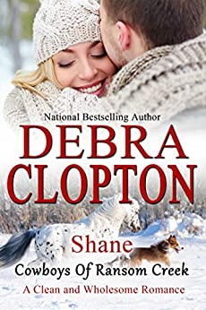 Shane (Cowboys of Ransom Creek Book 4) by [Clopton, Debra]
