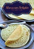 Moroccan Delights The Easy Way