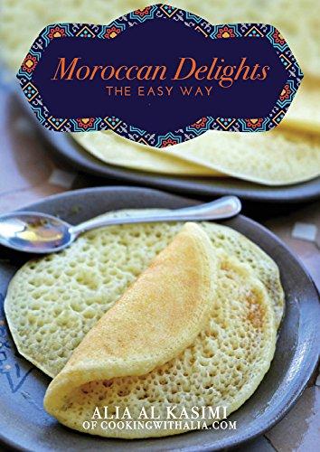 Moroccan delights the easy way kindle edition by alia al kasimi moroccan delights the easy way by kasimi alia al forumfinder Image collections
