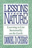 Lessons from Nature, Daniel D. Chiras, 1559631066