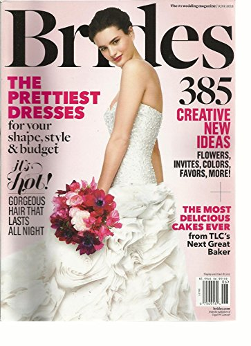 BRIDES, JUNE, 2012 ( THE PRETTIEST DRESSES ) 385 CREATIVE NEW IDEAS ( IT'S HOT! ()