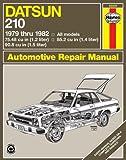 Datsun 210, 1979-82 (Haynes Repair Manuals)