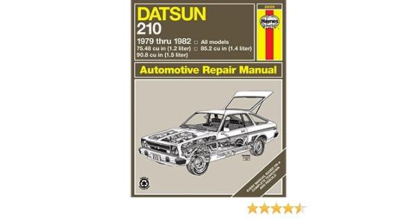 Datsun 210, 1979-82 (Haynes Repair Manuals): Haynes: 9780856968655: Amazon.com: Books