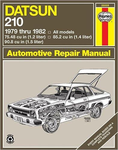 Datsun 210, 1979-82 (Haynes Repair Manuals) 1st Edition