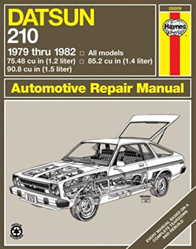 datsun 210 1979 82 haynes repair manuals haynes 9780856968655 rh amazon com datsun 210 repair manual pdf datsun 210 manual transmission
