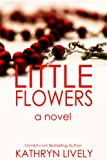 Little Flowers (Christian Fiction)