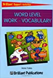 Word Level Work - Vocabulary, Irene Yates, 1903853079
