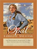 Opal, Lauraine Snelling, 1594151032