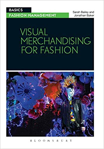 Visual Merchandising for Fashion (Basics Fashion Management)
